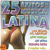 Play & Download 25 Éxitos de la Música Latina Vol. Il by Various Artists | Napster