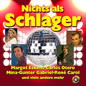 Play & Download Nichts als Schlager by Various Artists | Napster