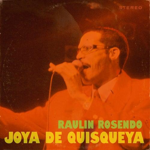 Play & Download Joya de Quisqueya by Raulin Rosendo | Napster
