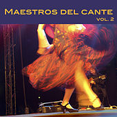 Play & Download Maestros del Cante, Vol. 2 by Various Artists | Napster