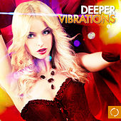 Deeper Vibrations by Various Artists