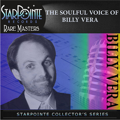 Play & Download The Soulful Voice of Billy Vera by Billy Vera | Napster
