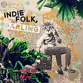 Indie Folk, Darling by Various Artists