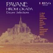 Play & Download Pavane / Hiromi Okada Encore Selections by Hiromi Okada | Napster