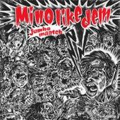 Mi No Like Dem - Single by Jumbo Maatch