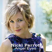 Play & Download Angel Eyes by Nicki Parrott | Napster