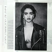 Bitch Better Have My Money by Rihanna