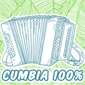 Play & Download Cumbia 100%: La Faldita Coqueta, Cumbia de Colombia, Cumbia Sampuesana, La Cumbia del Tobogan by Various Artists | Napster