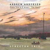 Andrew Anderson: Piano Trio in E Minor