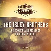 Les idoles américaines du Rock'n'Roll : The Isley Brothers, Vol. 1 von The Isley Brothers