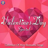Valentine's Day Special (Collection of Most Romantic Songs) by Various Artists