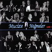 Play & Download Mucize Nağmeler Live, Vol. 1 by Various Artists | Napster