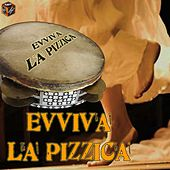 Play & Download Evviva la pizzica by Various Artists | Napster