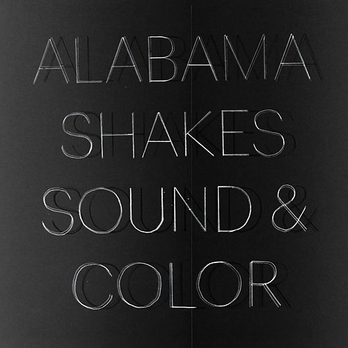 Play & Download Sound & Color by Alabama Shakes | Napster