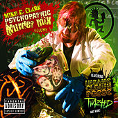 Play & Download Mike E. Clark's Psychopathic Murder Mix Vol. 1 by Various Artists | Napster