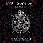 Magic Moments (25th Anniversary Special Show) by Axel Rudi Pell
