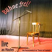 Play & Download Bühne frei! Live aus München by Various Artists | Napster