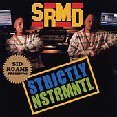 Strictly Nstrmntl by Sid Roams