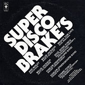 Play & Download Super Disco Brake's by Various Artists | Napster