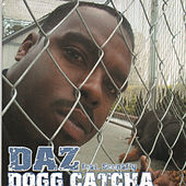 Play & Download Dogg Catcha Ep by Daz Dillinger | Napster