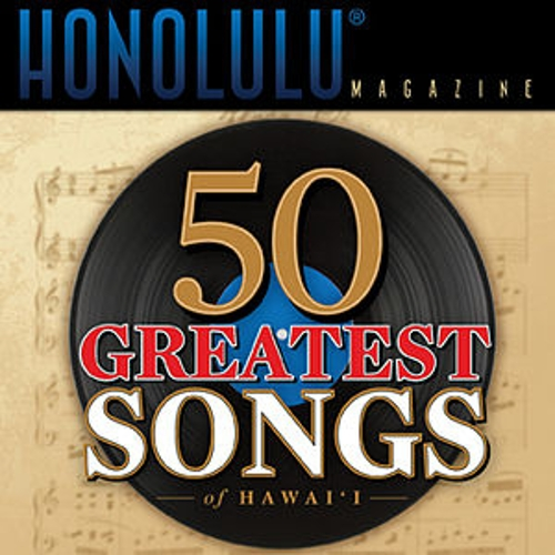 Play & Download 50 Greatest Songs of Hawai'i by Various Artists | Napster