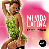 Play & Download Mi Vida Latina Compilation, Vol. 1 - EP by Various Artists | Napster