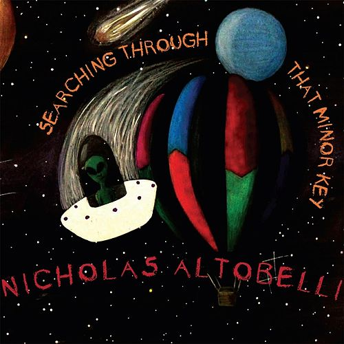 Searching Through That Minor Key by Nicholas Altobelli