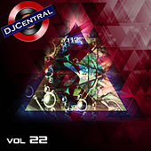 Play & Download DJ Central, Vol. 22 by Various Artists | Napster