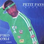 Fiko fiko cool by Petit Pays