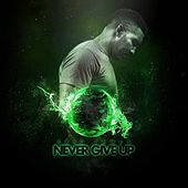 Never Give Up by Eric James