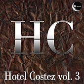 Play & Download Hotel Costez, Vol. 3 by Various Artists | Napster