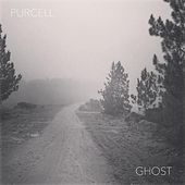 Ghost by Purcell