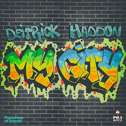 My City - Single by Deitrick Haddon
