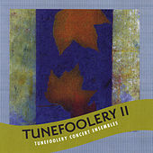 Play & Download Tunefoolery II by Various Artists | Napster