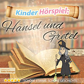 Play & Download Kinder-Hörspiel: Hänsel und Gretel by Kinder Lieder | Napster