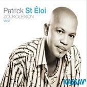 Zoukolexion Vol. 2 by Patrick Saint Eloi