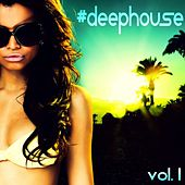 Play & Download Deephouse, Vol. 1 by Various Artists | Napster