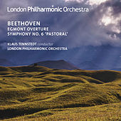 Play & Download Beethoven: Egmont Overture, Op. 84 & Symphony No. 6, Op. 68 (Live) by London Philharmonic Orchestra | Napster