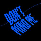Play & Download Don't Mind Me (feat. Whoarei) by Nosaj Thing | Napster