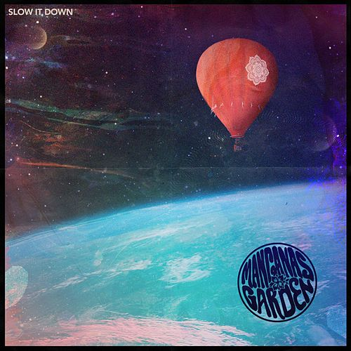 Slow It Down by Manganas Garden