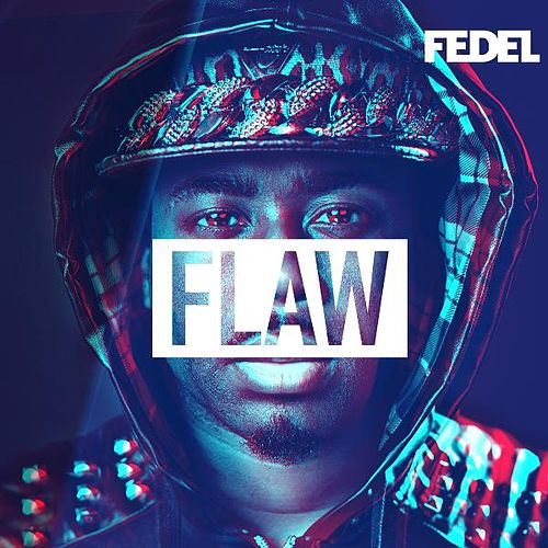 Play & Download Flaw by Fedel | Napster