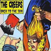 Back To The 'Bin by The Creeps