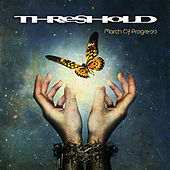 Play & Download March of Progress (Bonus Version) by Threshold | Napster