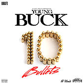 Play & Download 10 Bullets by Young Buck | Napster