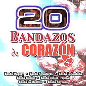 20 Bandazos De Corazon by Various Artists
