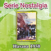 Serie Nostalgia Havana 1950 by Various Artists