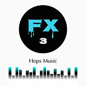 Play & Download Fx, Vol. 3 by Daniel | Napster