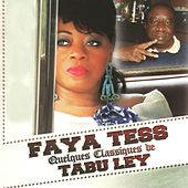Play & Download Quelques classiques de Tabu Ley by Faya Tess | Napster