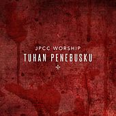 Play & Download Tuhan Penebusku by JPCC Worship | Napster