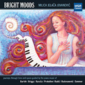 Play & Download Bright Moods by Milica Jelaca Jovanovic | Napster